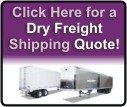Click Here for a Dry Freight Shipping Quote!