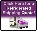 Click Here for a Refrigerated Shipping Quote!